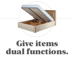 Give items dual functions.